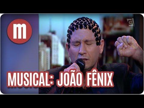 Musical: João Fênix - Mulheres (21/08/17)