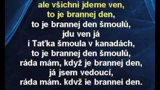 Karaoke klip Brannej den - Šmoulové
