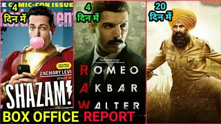 Box Office Collection Of Kesari,Romeo Akbar Walter,Shazam, RAW Movie Collection Day 4, Akshay Kumar,