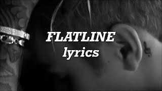 Justin Bieber - Flatline (Lyrics)