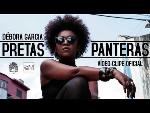 Pretas Panteras - Débora Garcia