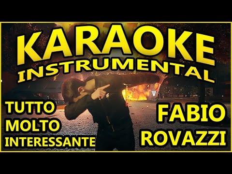 Fabio Rovazzi: TUTTO MOLTO INTERESSANTE (KARAOKE INSTRUMENTAL)