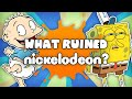 What RUINED Nickelodeon?