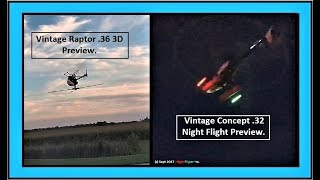 Vintage Raptor Helicopter 3D Test and Night flying Kyosho Heli Preview- (2 Minutes)