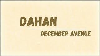 Dahan December Avenue Lyrics.mp3