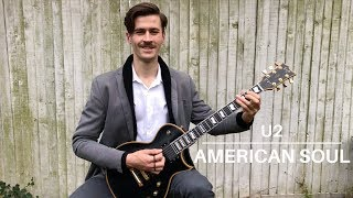 U2 - American Soul | Guitar Cover w/ added solos + tabs | ESP Eclipse | Lukas Kocka
