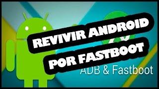 Video INSTALAR ANDROID POR FASTBOOT o ADB download MP3, 3GP, MP4, WEBM, AVI, FLV Oktober 2018