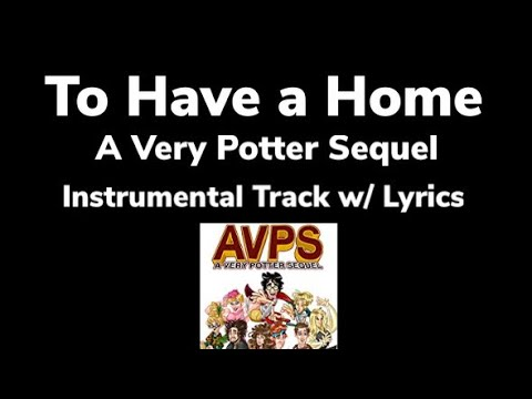 To Have a Home - AVPS (Karaoke)