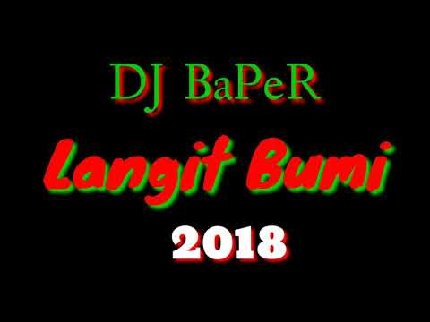 DJ   LANGIT BUMI ( BREAKBEAT MIX 2018) Cover Lyrics
