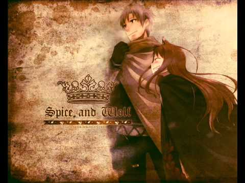 Spice And Wolf ~Tabi No tochuu~ Begining Theme
