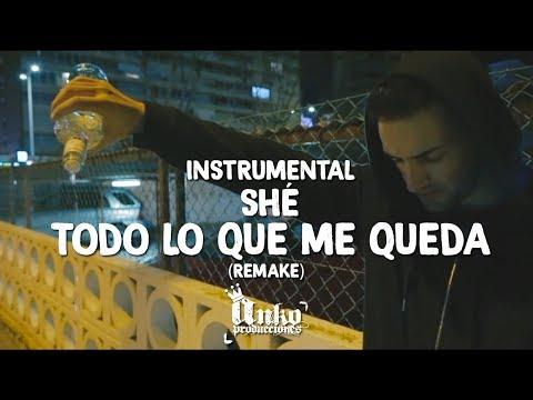 Instrumental Todo Lo Que Me Queda - SHÉ || (Remake Anko Producciones)