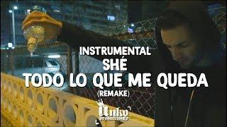Instrumental Todo lo que me queda - SHÉ    (Remake Anko Producciones)