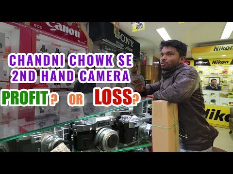 ? Should You Buy 2nd Hand Camera From Chandni Chowk Market In Delhi? 2nd Hand Camera In Delhi