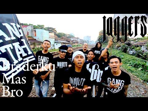 Jaggers - Braderku Mas Bro [Official Music Video]