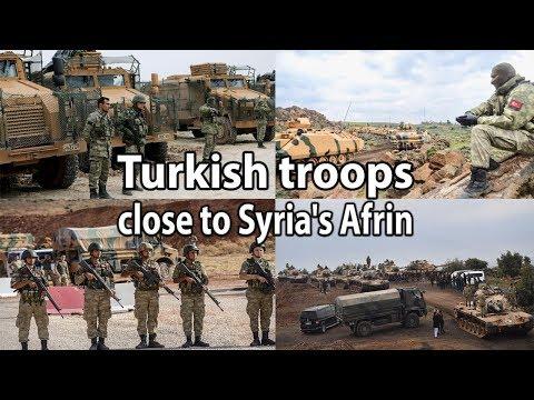 Turkish troops close to Syria's Afrin || World News Radio
