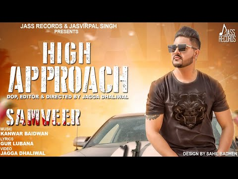 High Approach  | (Full HD ) | Samveer  | New Punjabi Songs 2018 | Latest Punjabi Songs 2018