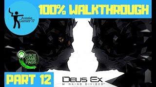 Deus Ex: Mankind Divided 100% Walkthrough Part 12 - Taking Care of Business