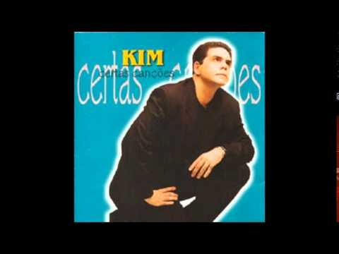 Kim - O que me faz viver