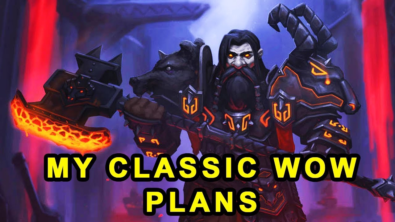My Plans for Classic WoW