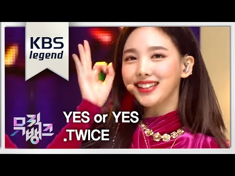 氘れ氡呿伂 Music Bank - YES or YES - TWICE(韸胳檧鞚挫姢).20181109