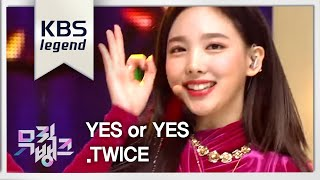 Video 뮤직뱅크 Music Bank - YES or YES - TWICE(트와이스).20181109 download MP3, 3GP, MP4, WEBM, AVI, FLV November 2018