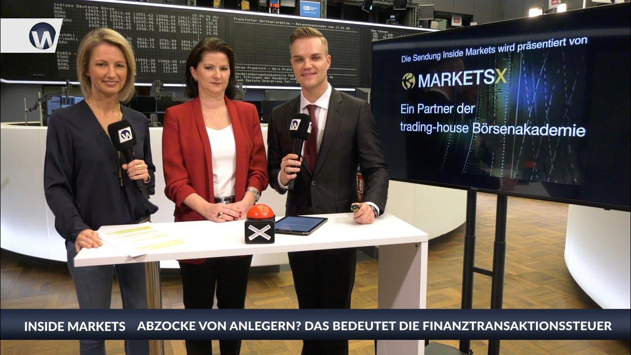 Inside MarketsX mit Jessica Schwarzer über die Finanztransaktionssteuer: Abzocke von Anlegern?
