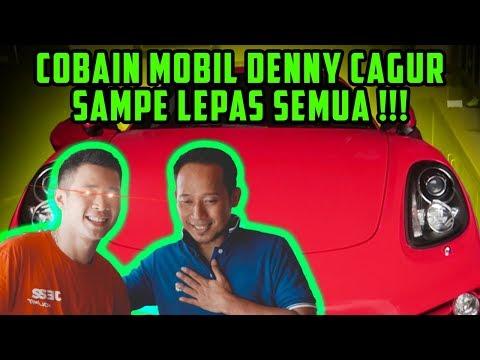 COBAIN MOBIL DENNY CAGUR SAMPE LEPAS SEMUA!!