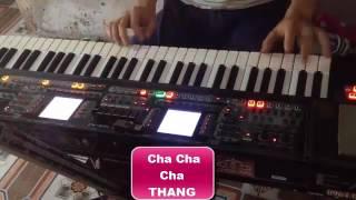 Cha Cha Cha Mới Nhất 31/7/2017 Thang Tran ROLAND