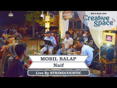 NAIF MOBIL BALAP COVER By Stringcoustic