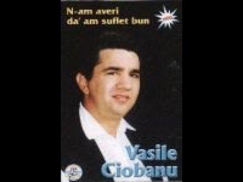 Vasile Ciobanu - Album N-am averi da' am suflet bun