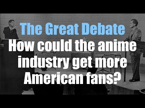 How can the anime industry get more Western fans? - The Great Debate