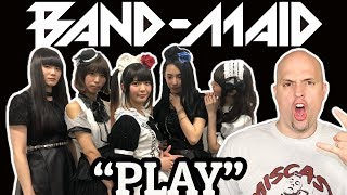 Band-Maid - Play  ||  First Time REACTION  || J-Rock 🇯🇵👏🤘