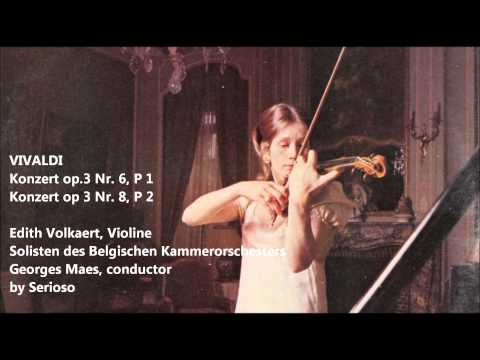 vivaldi, concerto Op 3 No 6 and No 8, Edith Volckaert, violin