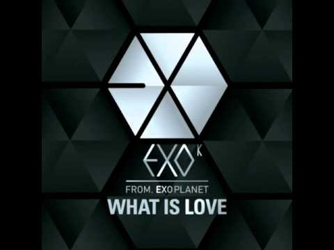 [FULL AUDIO] EXO K - WHAT IS LOVE (download link)