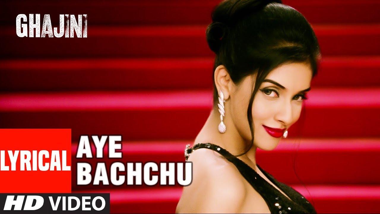 Download Lyircal: Aye Bachchu    Ghajini   Aamir Khan, Asin    A.R. Rahman   T-Series