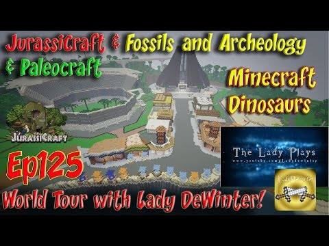 Jurassicraft & Fossils and Archeology Jurassic World Ep125 Lady DeWinter & World Tour
