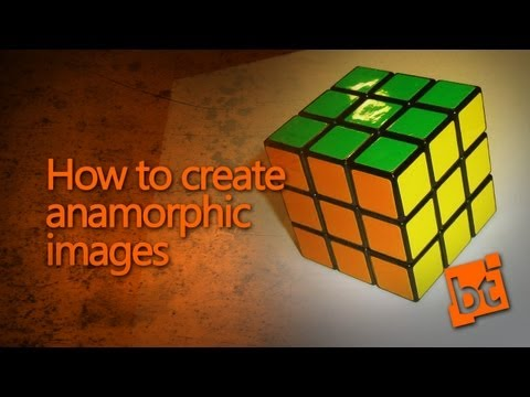 How to create anamorphic images!