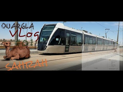 vlog #01 ouargla / ورقلة 2018