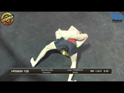 HRMMA 108  Fight 8:  Neil Mullins vs Justin Thompson