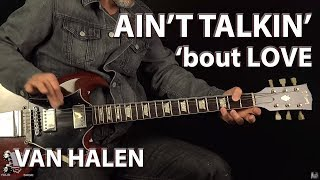 Ain't Talkin' 'bout Love Van Halen - Guitar Lesson