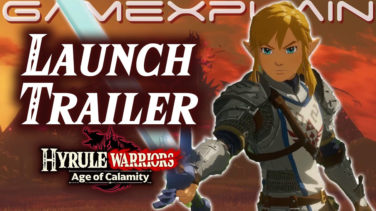 Hyrule Warriors Age Of Calamity Launch Trailer Some Spoilers Youtube
