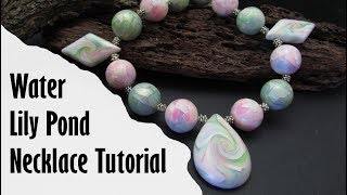 Polymer Clay Project: Lily Pond Necklace Tutorial
