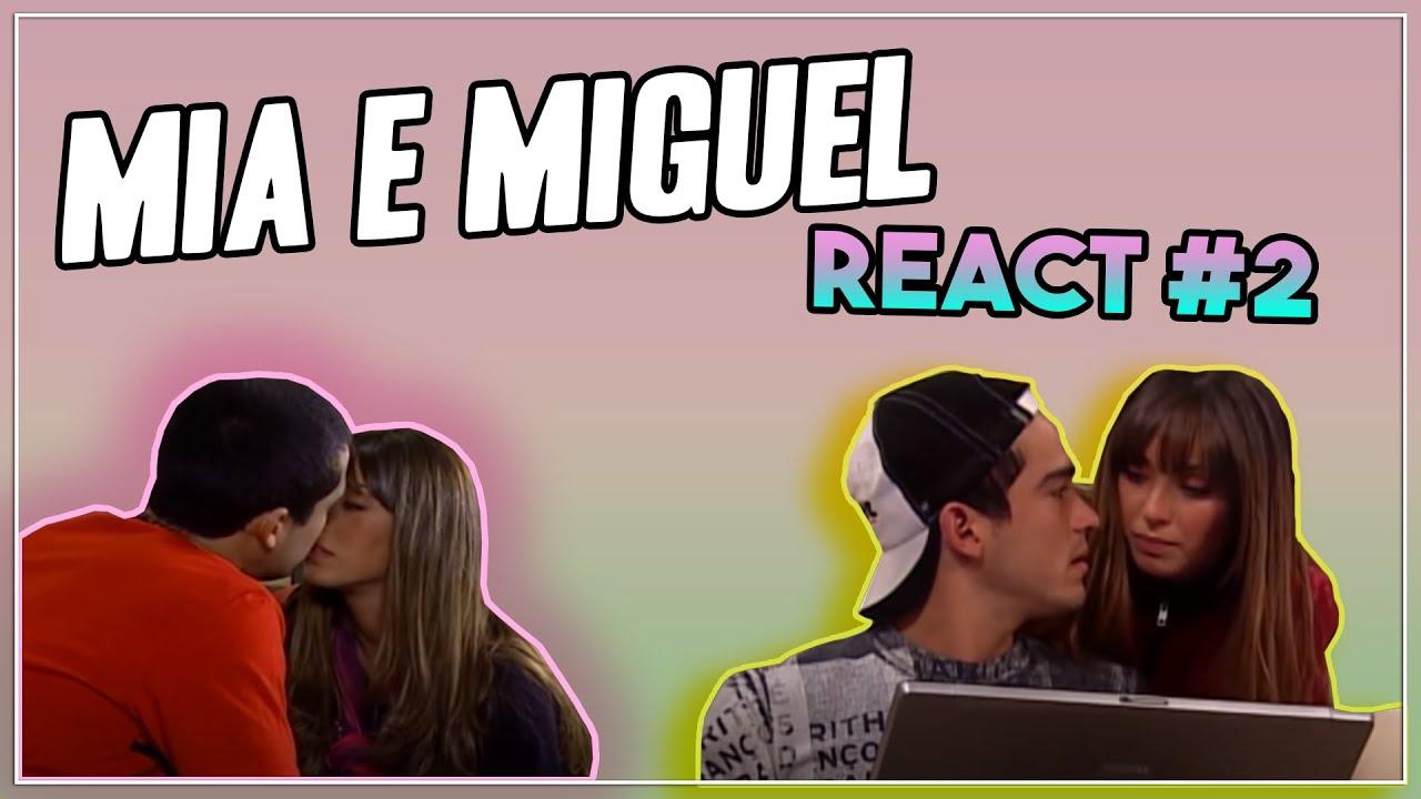 A HISTÓRIA DE MIA E MIGUEL (REAGINDO) #2