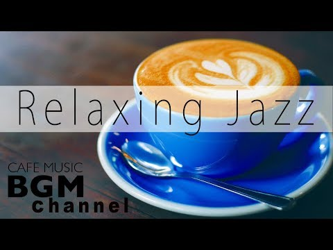 Relaxing Jazz  Coffee Bossa Nova - Chillax  Mix