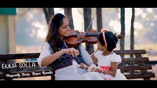 enna solla   thangamagan roopa revathi ft sivaradhya violin cover dhanush