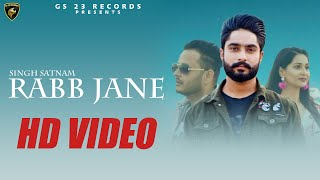 Rabb Jane Singh Satnam Free MP3 Song Download 320 Kbps