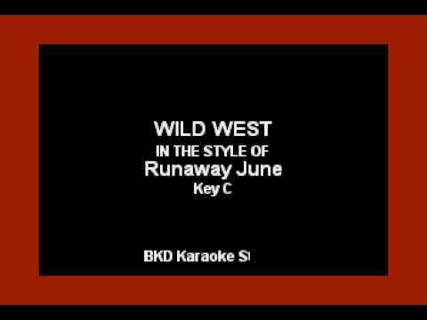 Runaway June - Wild West (Karaoke Version)