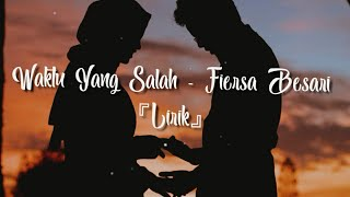 Download Mp3 『lirik』waktu Yang Salah - Fiersa Besari【cover By Tami Aulia & Masselow】