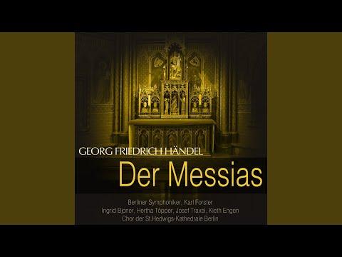 Der Messias, HWV 56, Pt. 2: No. 32, Du fuhrest in die Höh'