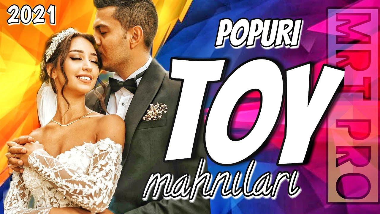 Azeri Popuri TOY Mahnilari 2021 - Oynamali Super Yigma  (MRT Pro Mix #171)